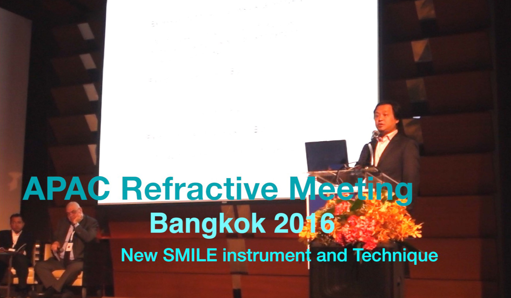 2016 APAC Refractive meeting - introducing a SMILE technique to the world